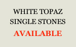 White Topaz Single Stoens