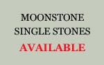Moonstone Single Stones