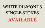 White Diamonds Single Stones